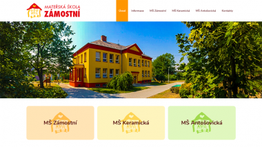 Mateřská škola Slezská Ostrava sodloučenými pracovišti MŠZámostní, MŠKeramická a MŠAntošovická